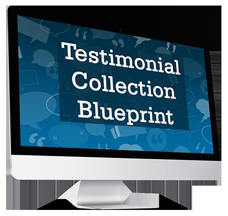 Bonus: Testimonial Collection Blueprint