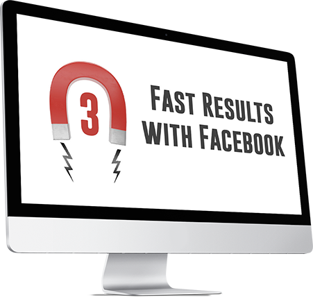 Module 3: Fast Results with Facebook