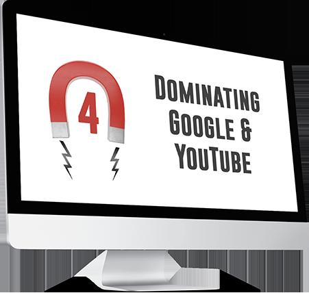 Module 4: Dominating Google & YouTube
